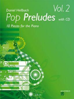 Hellbach, Pop Preludes 2 - Klavier