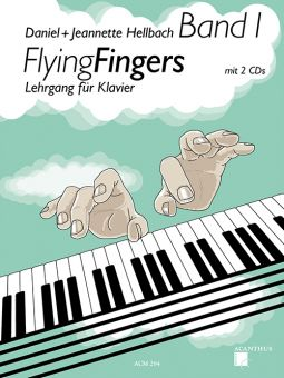 Hellbach, Flying Fingers 1 - Klavierschule
