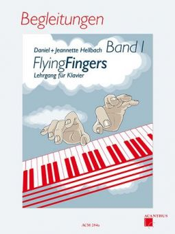 Hellbach, Flying Fingers 1 - Begleitungen