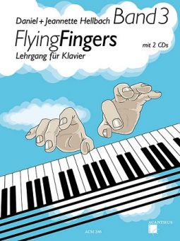 Hellbach, Flying Fingers 3 - Klavierschule