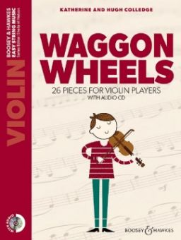 Colledge, Waggon Wheels neu - Violine + CD