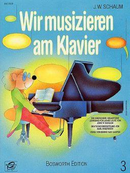 Schaum, Wir musizieren am Klavier 3