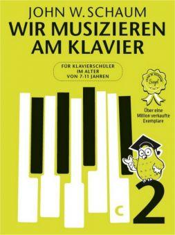 Schaum, Wir musizieren am Klavier 2 neu