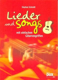 Schmidt, Lieder & Songs mit einfachen Gitarrengriffen
