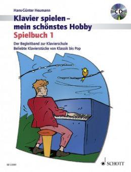 Klavierspielen - mein schönstes Hobby - Spielbuch 1
