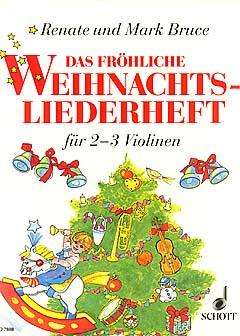 Das fröhliche Weihnachtsliederheft - Geige