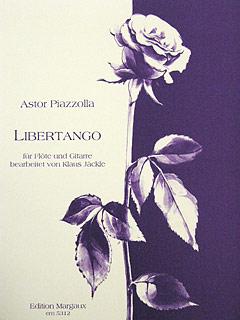 Piazzolla, Libertango - Flöte + Gitarre