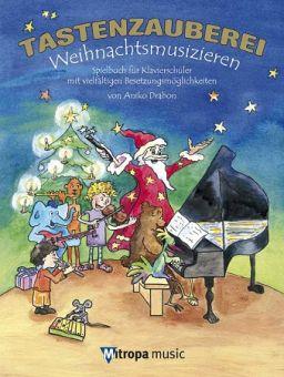 Drabon, Tastenzauberei Weihnachtsmusizieren - Klavier