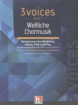 3 voices - Weltliche Chormusik