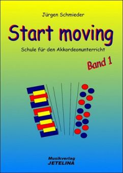Schmieder, Start Moving - Akkordeonschule 1