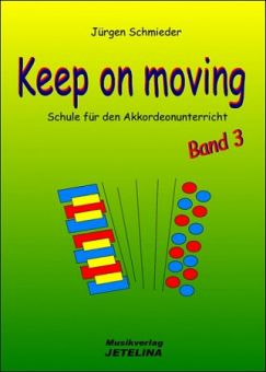 Schmieder, Keep On Moving - Akkordeonschule 3