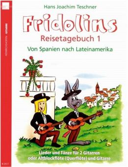 Teschner, Fridolins Reisetagebuch 1 - für Gitarre