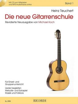 Teuchert/Koch, Die neue Gitarrenschule 1