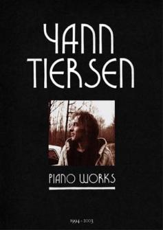 Tiersen, Piano Works (Klavier solo)