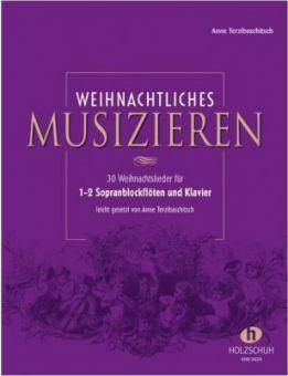 Weihnachtliches Musizieren - Blockfl. + Klavier