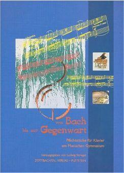 Von Bach bis zur Gegenwart + CD